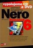 Vypalujeme CD a DVD pomocí programu NERO 6 Reloaded