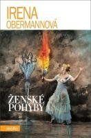 Obermannová Irena Ženské pohyby