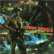 BOB MARLEY AND THE WAILERS Soul Rebels - 180 gr. Vinyl