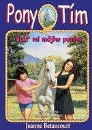 Pony tím Vráť mi m˘jho poníka