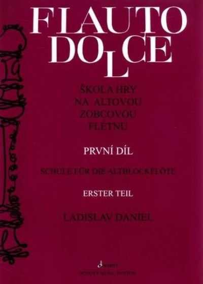 Ladislav Daniel Škola hry na altovou zobcovou flétnu 1