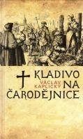 Kaplický Václav Kladivo na čarodějnice