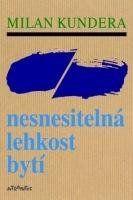 Kundera Milan Nesnesitelná lehkost bytí