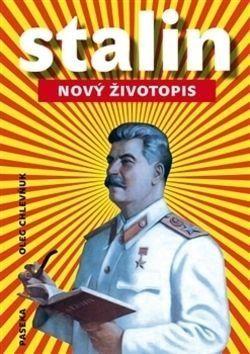Chlevňuk Oleg V. Stalin - Nový životopis