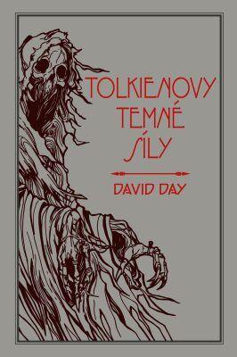 Tolkienovy temné síly - David Day