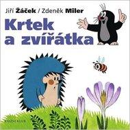 Miler Zdeněk, Žáček Jiří: Krtek a jeho svět 1 - Krtek a zvířátka