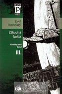 Pecinovský Josef: Záhadná kukla - Kroniky nové Země III. (Edice Pevnost)