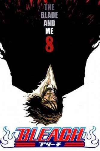 Kubo Tite: Bleach 8: The Blade and Me