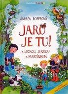 Popprová Andrea: Jaro je tu! S Luckou, Jendou a Martínkem