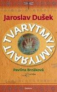 Brzáková Pavlína, Dušek Jaroslav: Jaroslav Dušek - Tvarytmy