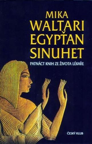 Waltari Mika: Egypťan Sinuhet