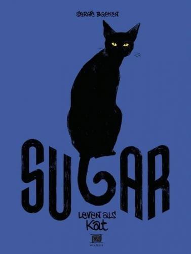 Baeken Serge: Sugar - Můj kočičí život