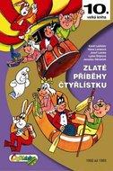 Štíplová Ljuba, Němeček Jaroslav: Zlaté příběhy Čtyřlístku - 10. kniha z let 1992 až 1993