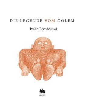 Die legende vom Golem - Petr Nikl, Ivana Pecháčková