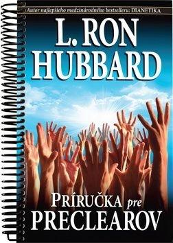 Príručka pre preclearov - L. Ron Hubbard