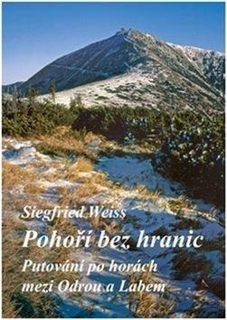 Pohoří bez hranic - Siegfried Wiess