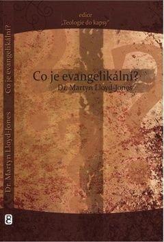 Co je evangelikální? - Martyn LLoyd-Jones