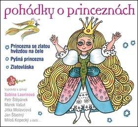 Pohádky o princeznách - Jan Šťastný, Jitka Molavcová, Marek Vašut