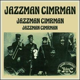 Jazzman Cimrman - Jiří Šebánek, Karel Velebný, Václav Kotek