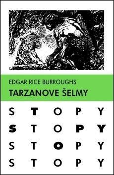 Tarzanove šelmy - Edgar Rice Burroughs