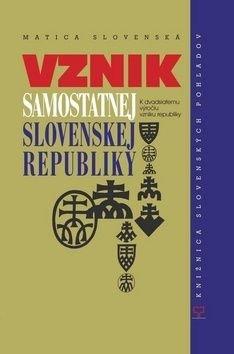 Vznik samostatnej Slovenskej republiky - Jaroslav Chovanec