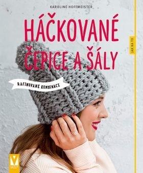 Háčkované čepice a šály - Karoline Hoffmeister