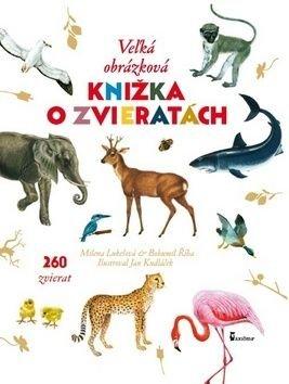 Veżká obrázková knižka o zvieratách