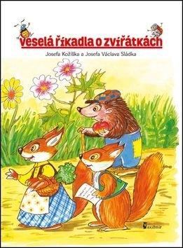 Veselá říkadla o zvířátkách - Josef Kožíšek, Václav Sládek