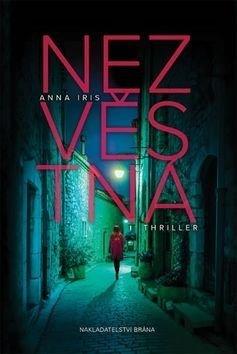 Nezvěstná - Anna Iris