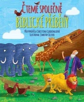 Čteme společně biblické příběhy - Christina Goodings, Jimothy Oliver
