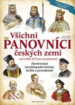 Všichni panovníci českých zemí - Tereza Nickel, Helena Plocková