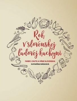 Rok v slovenskej żudovej kuchyni - Katarína Nádaská