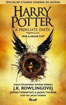 Harry Potter a prekliate dieťa - Jack Thorne, John Tifanny