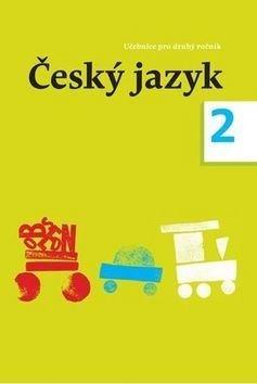 Český jazyk 2 - Zdeněk Topil, Dagmar Chroboková, Kristýna Tučková