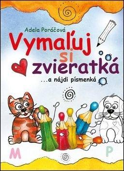 Vymażuj si zvieratká - Adela Poráčová
