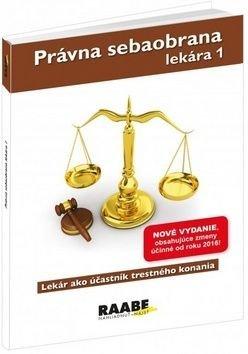 Právna sebaobrana lekára 1 - Eva Braxatorisová
