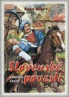 Slovenské povesti Kamenné vráta - Blažej Belák