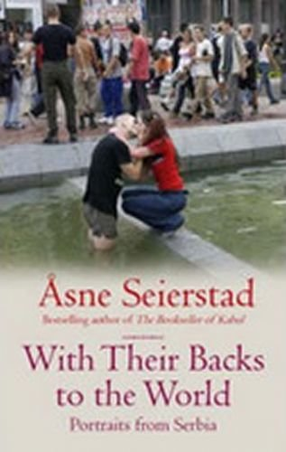 SEIERSTAD ASNE With Their Backs to the World