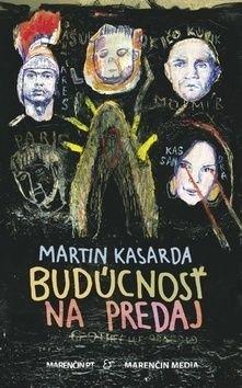 Budúcnosť na predaj - Martin Kasarda
