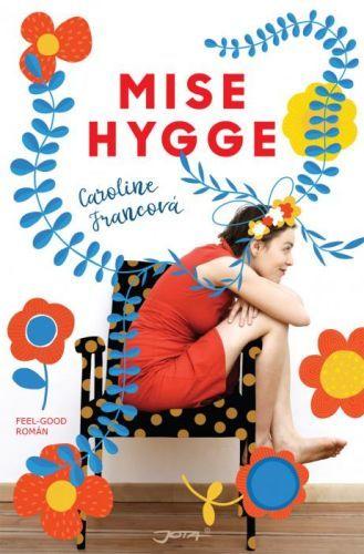 Mise Hygge - Caroline Francová - e-kniha