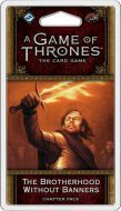 Fantasy Flight Games AGOT LCG: The Brotherhood Without Banners (Blood and Gold 6)