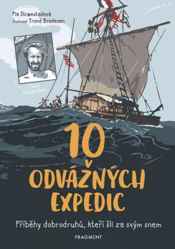 10 odvážných expedic - Pia Stromstadová - e-kniha