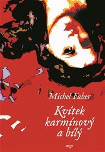 Faber Michel Kvítek karmínový a bílý