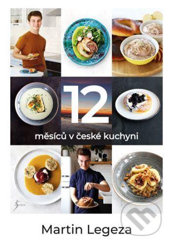 12 měsíců v české kuchyni - Martin Legeza