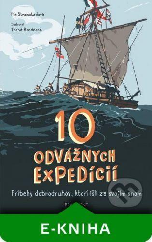 10 odvážnych expedícií - Pia Stromstad