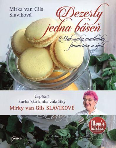 Dezerty jedna báseň - Mirka van Gils Slavíková