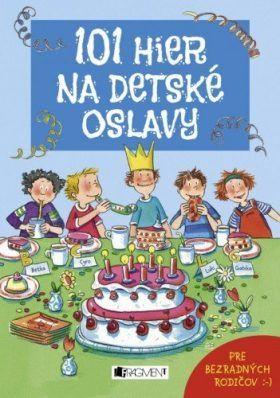 101 hier na detské oslavy - Anna Bernhard - e-kniha