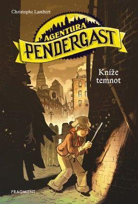 Agentura Pendergast – Kníže temnot - Christophe Lambert - e-kniha