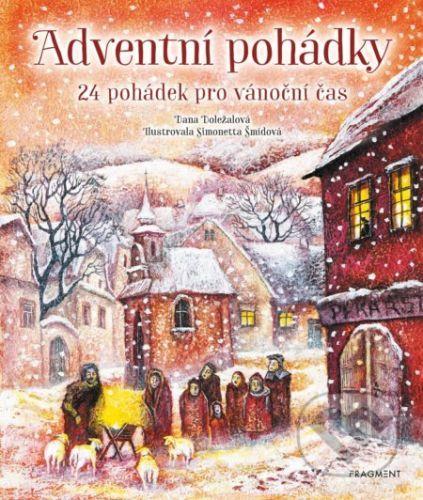 Adventní pohádky - Dana Doležalová, Simonetta Šmidová (ilustrátor)