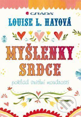 Hay Louise L.: Myšlenky srdce - Poklad vnitřní moudrosti